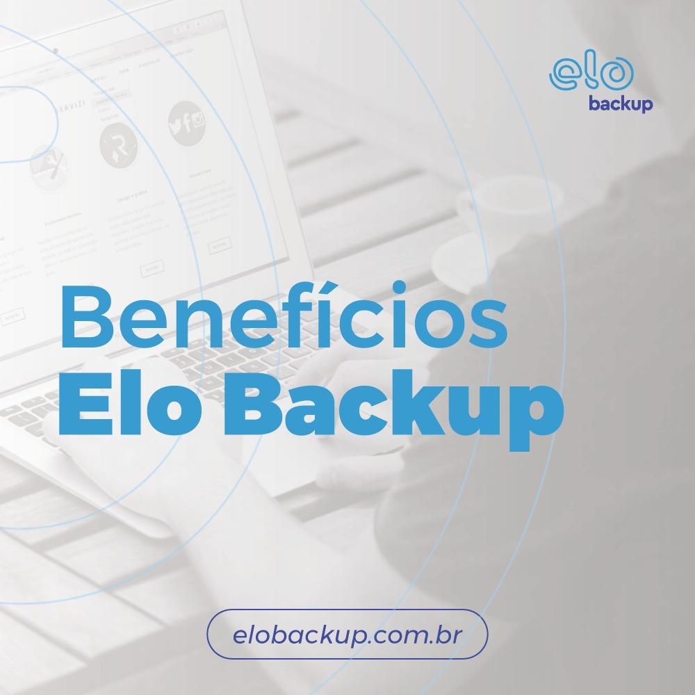 Benefícios Elo Backup